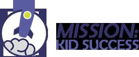 Mission: Kid Success